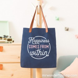 """TOTE BAG """"HAPPINESS COMES FROM WITHIN"""""""